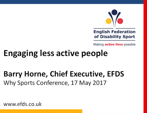 Barry Horne, Engaging Less Active People