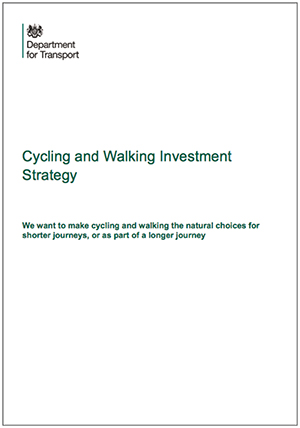 Department for Transport Cycling and Walking Investment Strategy