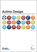 Sport England Active Design Planning for health and wellbeing through sport and physical activity